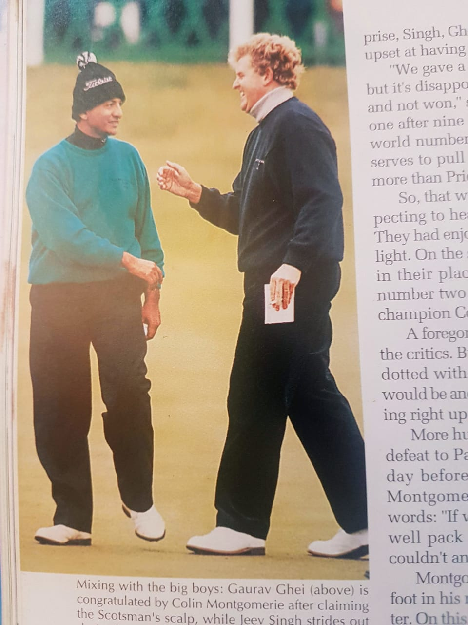 Gaurav Ghei and Colin Montgomerie